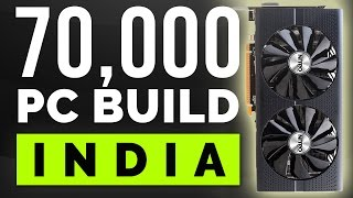 70,000 Rs Price Indian Gaming PC. [PC Build India]