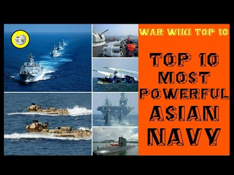 Top 10 Most Powerful Navy in Asia (2017) - War-Wiki Top 10
