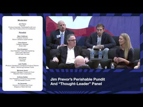 The New York Produce Show & Conference - Jim Prevor & Panel