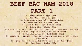 Đại chiến Bắc Nam 2018-Battle rap 2018-BEEF bắc nam 2018 Part 1