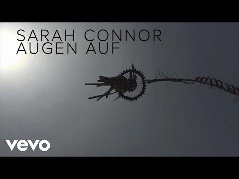 Sarah Connor - Augen Auf (Lyric Video)