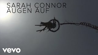 Sarah Connor - Augen Auf (Lyric Video)