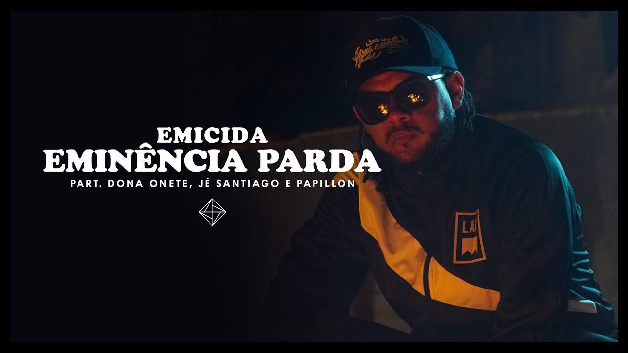 Emicida - Eminência Parda part. Dona Onete, Jé Santiago e Papillon