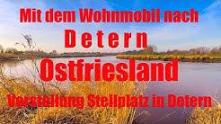 Mit dem Wohnmobil nach Detern in Ostfriesland, Vorstellung Wohnmobilstellplatz Detern, Reisebericht