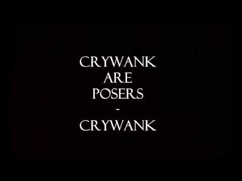 Crywank Are Posers Lyrics - Crywank