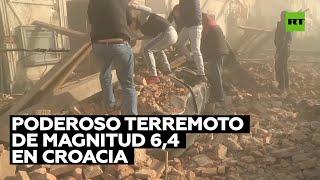 Poderoso terremoto de magnitud 6,4 sacude Croacia
