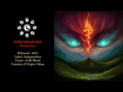Nine Treasures (China) - Wisdom Eyes (2017) Full Album