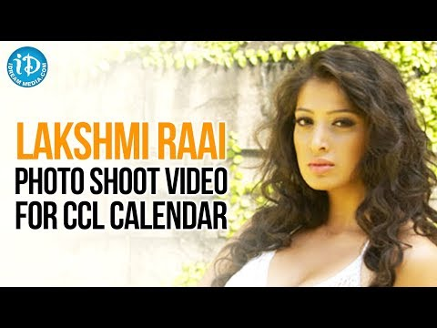 Lakshmi Raai Latest Photo Shoot Video For CCL Calendar