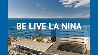 BE LIVE LA NINA 4* Испания Тенерифе – шолу қонақ БЕ ЛАЙВ ЛА НИНА 4* Тенерифе видео шолу