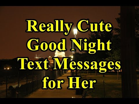 Really Cute Good Night Text Messages for Her