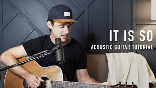 Download It Is So - Elevation Worship || Acoustic Guitar Tutorial Mp3 and Videos
