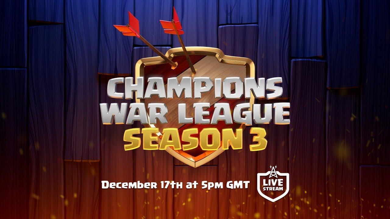 Clash of Clans - Champions War League Season 3 Finals - Sunday Dec. 17th