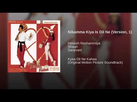 Kya Dil Ne Kahaa - Nikamma Kiya Is Dil Ne (Full) 2004