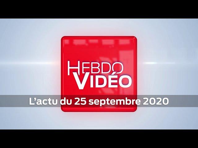 Hebdo Vidéo - L'actu du 25 septembre 2020