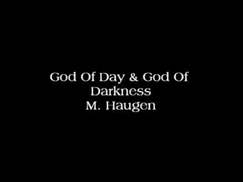 God of Day and God of Darkness - M. Haugen
