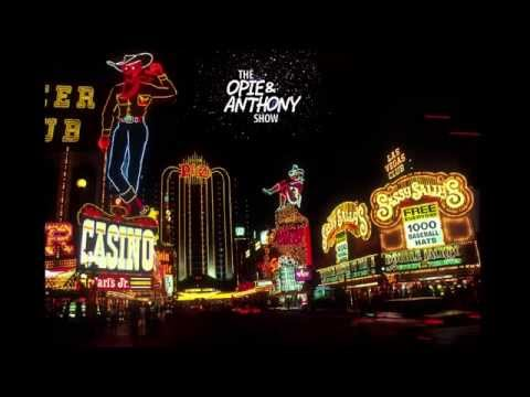 """Opie and Anthony: Live from Las Vegas Part Deux! """"We're just here for the porn"""""""
