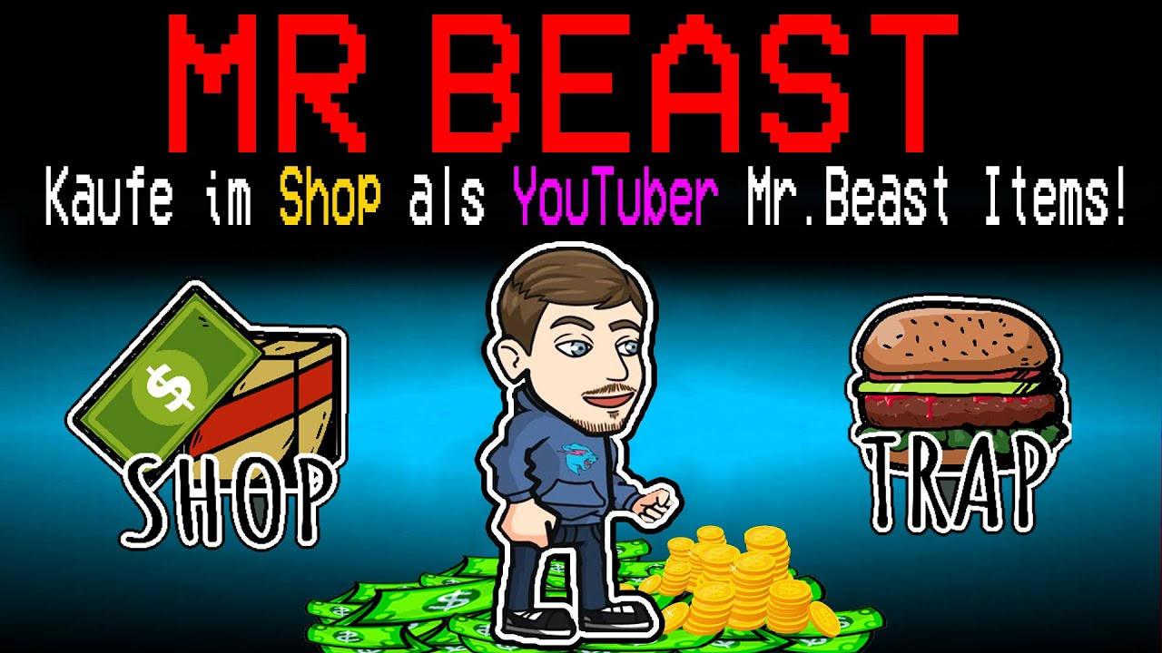 Neue MR BEAST (YOUTUBER) ROLLE in Among Us!