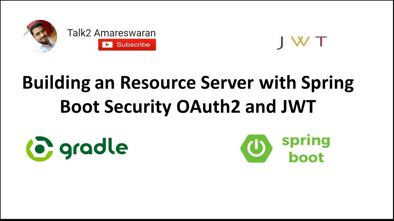 Building a Resource Server   Spring Boot Security   OAuth2   JWT