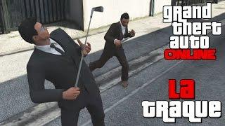GTA ONLINE - La Traque