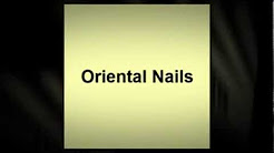 Oriental Nails - Nail Salon - Hialeah, FL