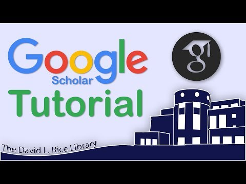 How to Use Google Scholar - The David L. Rice Library Tutorial