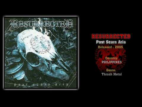 Resurrected (PHI) - Past Scars Aria (Full Album) 2005
