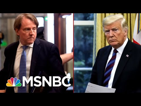 What's Really Behind President Donald Trump's Decision To Push Out Don McGahn? | Deadline | MSNBC