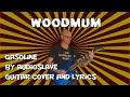 Audioslave - Gasoline (guitar cover and lyrics)