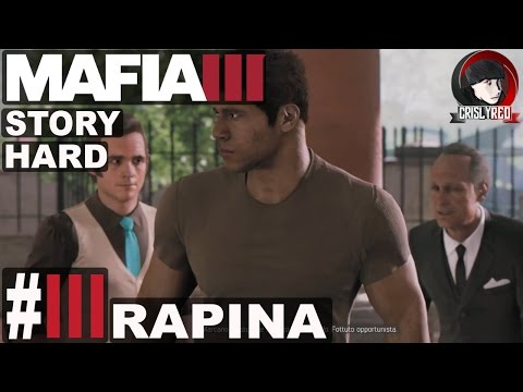 MAFIA III - #3 Walkthrough STORIA ⁓ RAPINA (DIFFICILE) - ITA PC HD