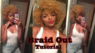 braid out tutorial   natural hair