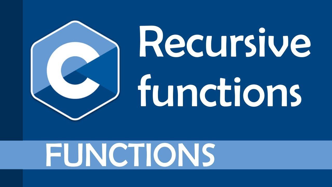 Intro to recursive functions in C