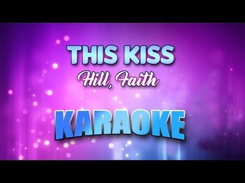 Hill, Faith - This Kiss (Karaoke version with Lyrics)