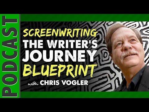 Chris Vogler – Screenwriting & The Writer's Journey Blueprint  IFH 061