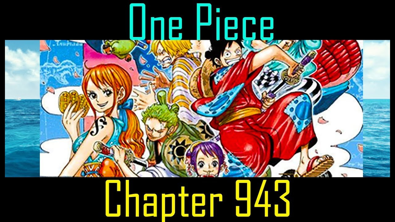 One Piece Ch 943 Brilliant Chapter! SPOILERS!! (Wano Arc ...