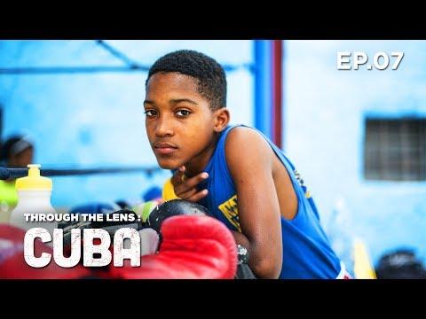 Through The Lens: CUBA - Episode Seven