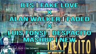 BTS 'Fake Love' X 'Faded' X 'Despacito'Mashup New 2018