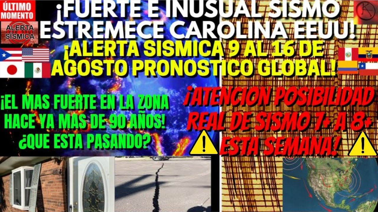 ¡GRAN SISMO EN CAROLINA EEUU ES SENTIDO POR MILES! ¡PRONOSTICO GLOBAL TERREMOTOS 9 AL 16 DE AGOSTO!