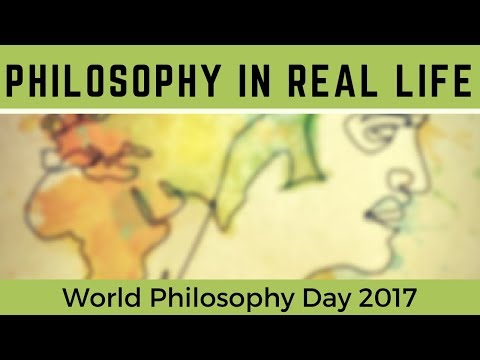 Philosophy In Real Life - World Philosophy Day 2017 in MKE