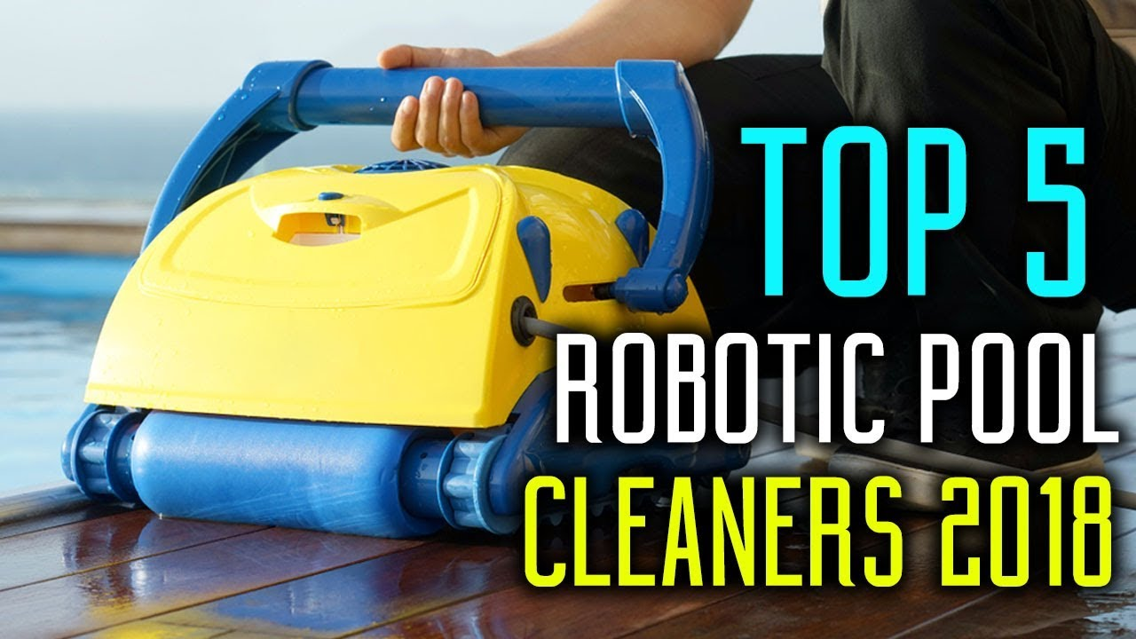Best Robotic Pool Cleaners in 2018 - Robot Pool Cleaner Review & Buying  Guide
