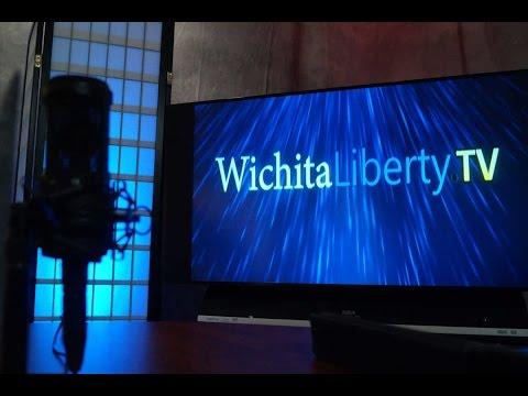 WichitaLiberty.TV: Trump, Wichita Eagle, property rights, teachers union, capitalism