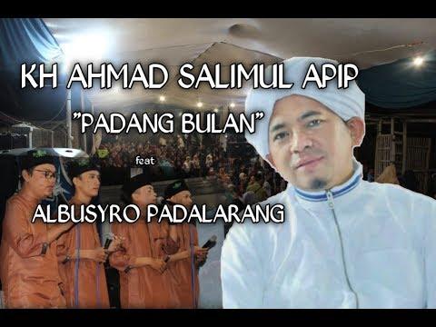 Padang Bulan Kh Ahmad Salimul Apip Feat Seni Terbang Albusyro Padalarang