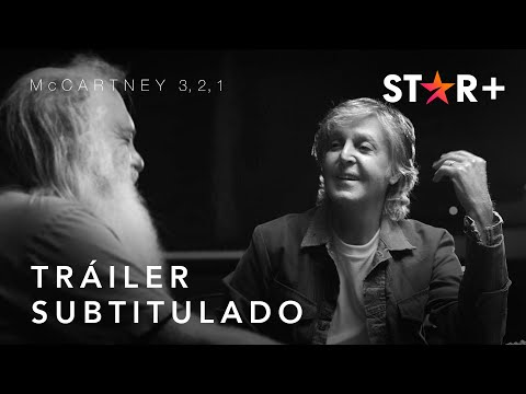 McCartney 3, 2, 1   Tráiler Oficial Subtitulado   Star+