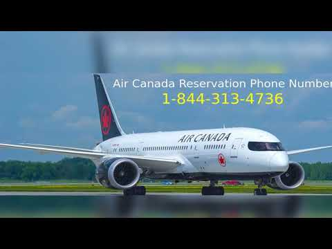 Air Canada Reservation / Booking & Customer Service Phone Number