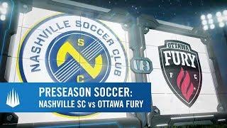 Nashville SC vs Ottawa Fury Presented by @VisitBradenton