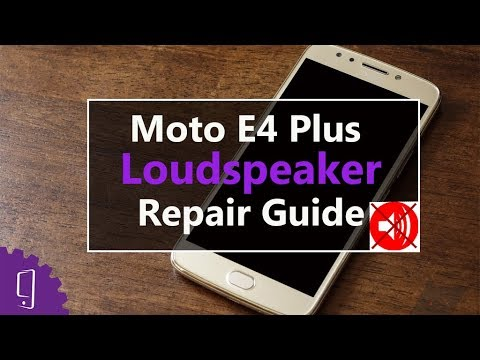 Moto E4 Plus Loudspeaker Repair Guide