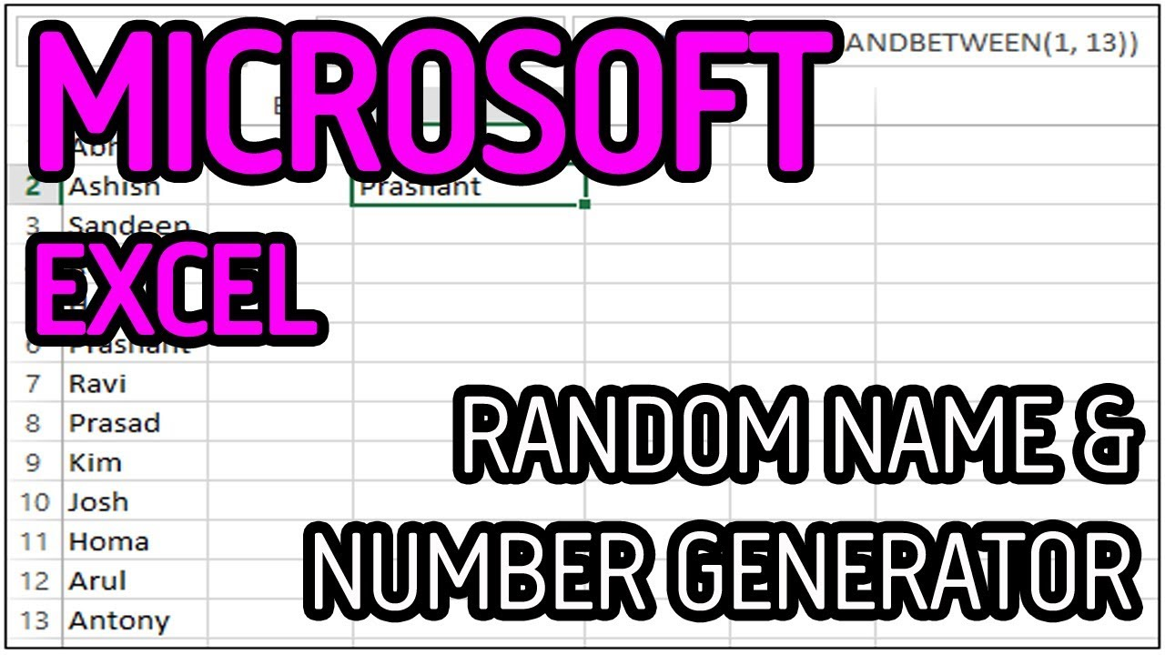HOW TO CREATE A RANDOM NAME/NUMBER GENERATOR IN MICROSOFT EXCEL 2010