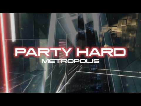 Party Hard / Metropolis (HD Remake Version)