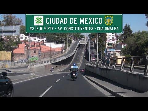 [MEX] Mexico City, #3: Eje 5 Pte  - Av. Constituyentes - Cuajimalpa