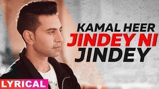 Jindey Ni Jindey Lyrical Parmish Verma Wamiqa Gabbi Kamal Heer Dil Diyan Gallan