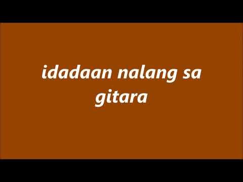 Gitara by: Parokya ni Edgar lyric video
